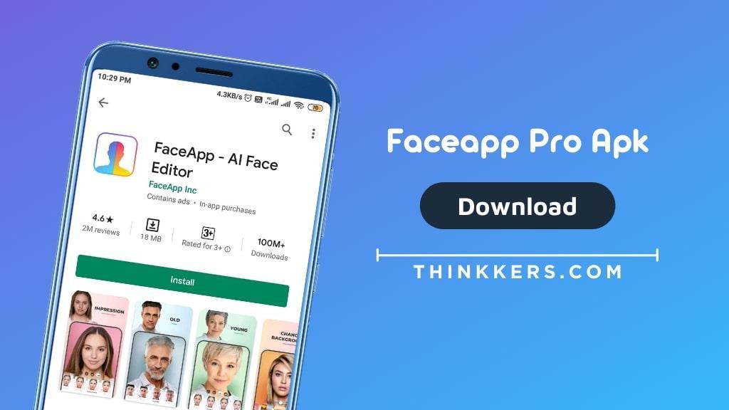 FaceApp Pro Apk - Copy