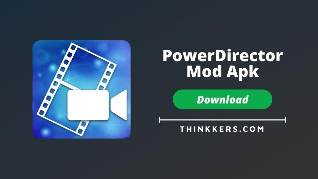 PowerDirector Pro Mod Apk - Copy