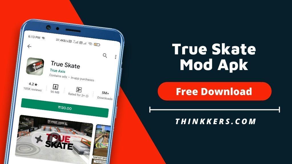 True Skate Mod Apk - Copy