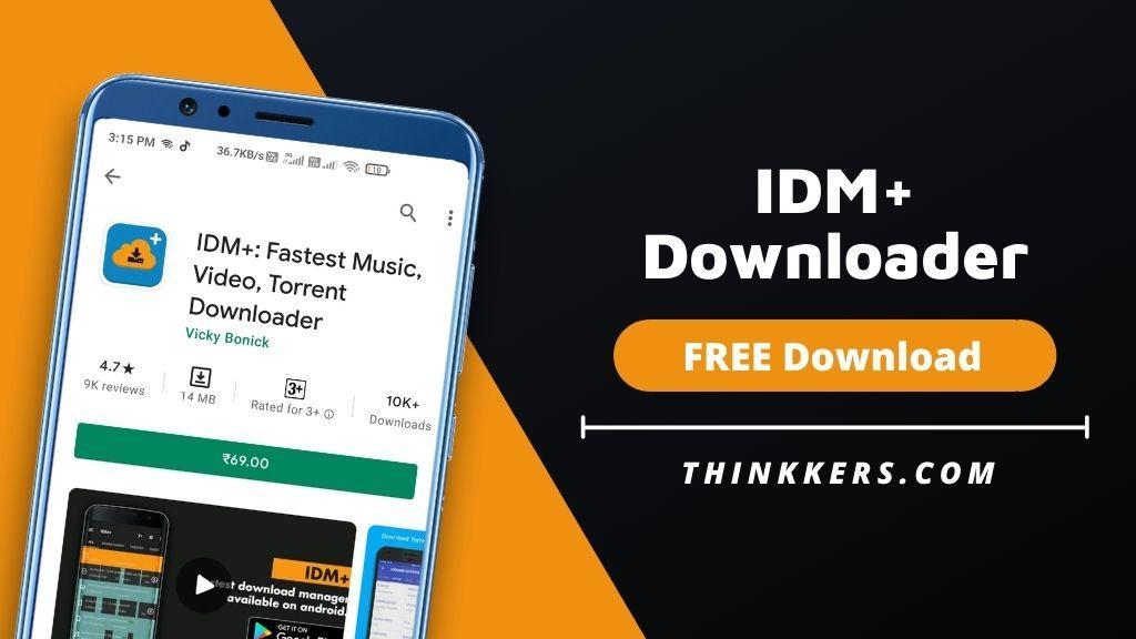 IDM+ Downloader Mod Apk