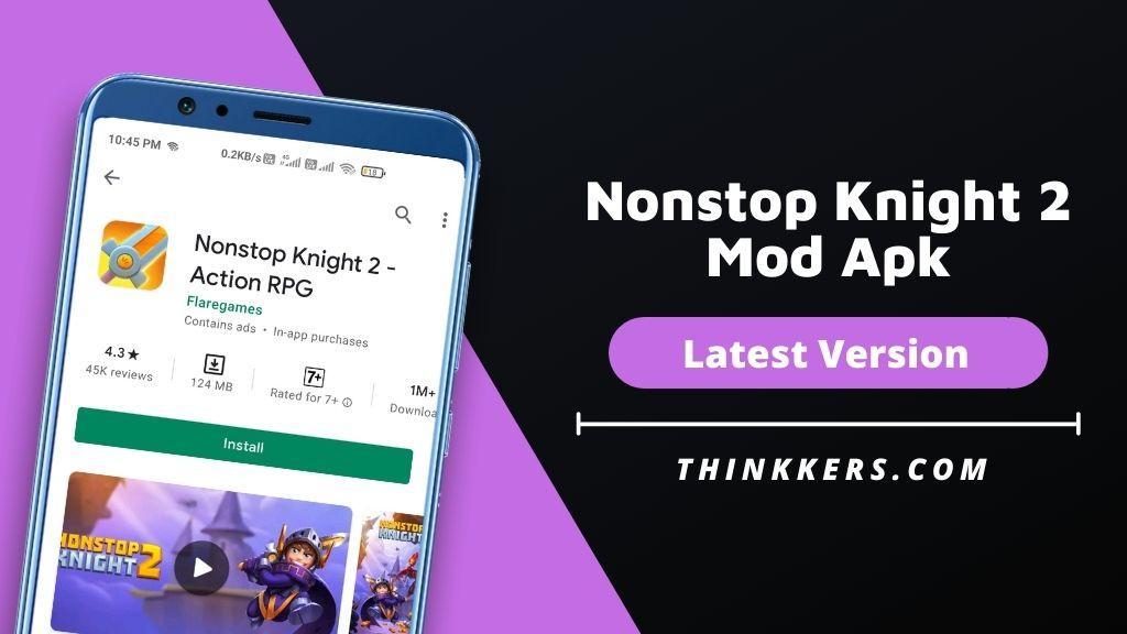 Nonstop Knight 2 Mod Apk - Copy