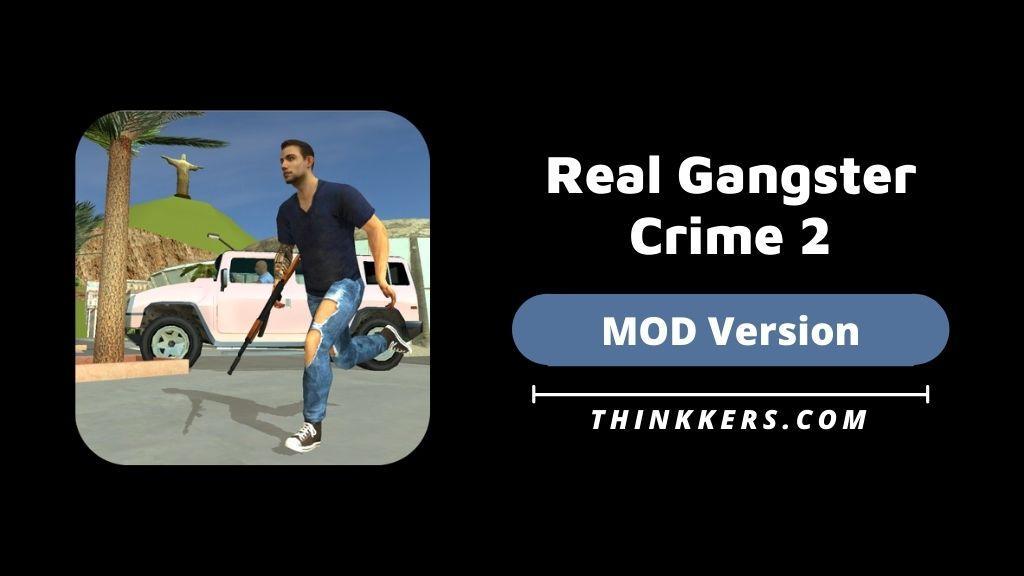 Real Gangster Crime 2 Mod Apk - Copy