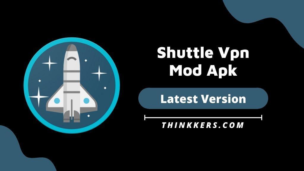 Shuttle Vpn Mod Apk 2.16 (Pro Unlocked)