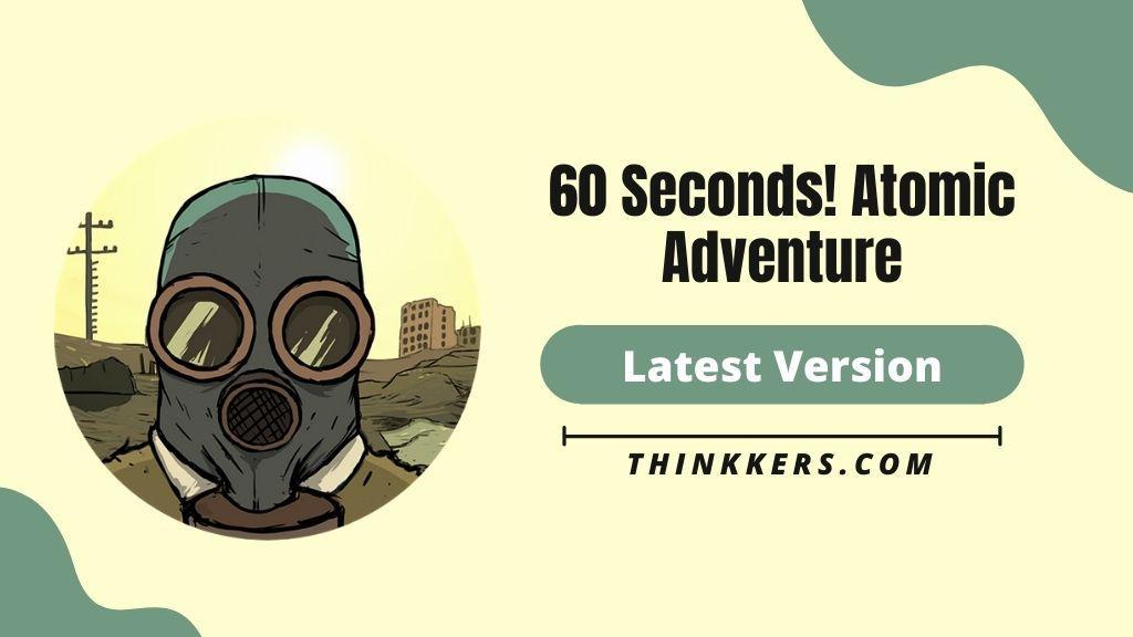 60 seconds! Atomic Adventure Mod Apk - Copy
