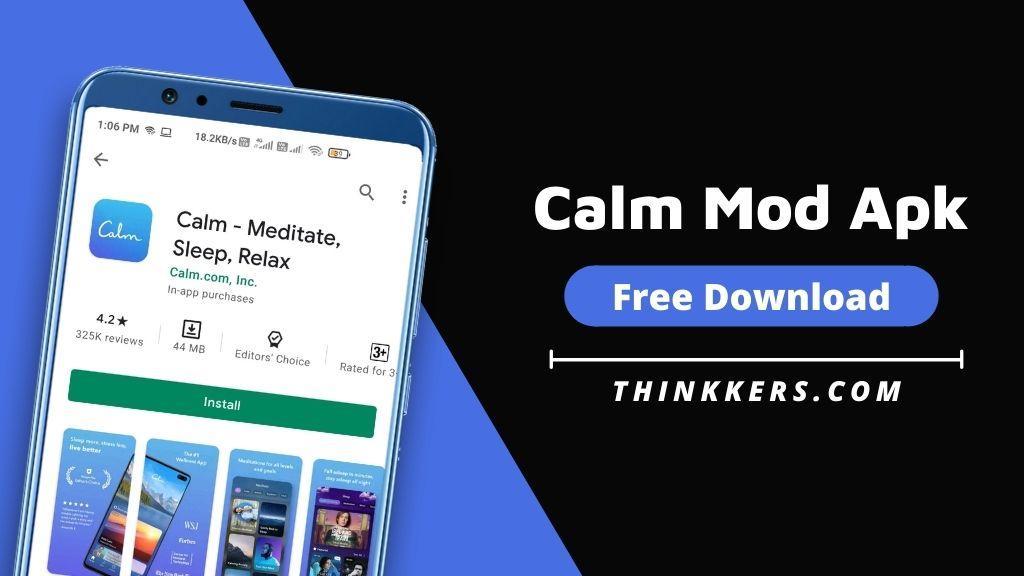Calm Mod Apk - Copy