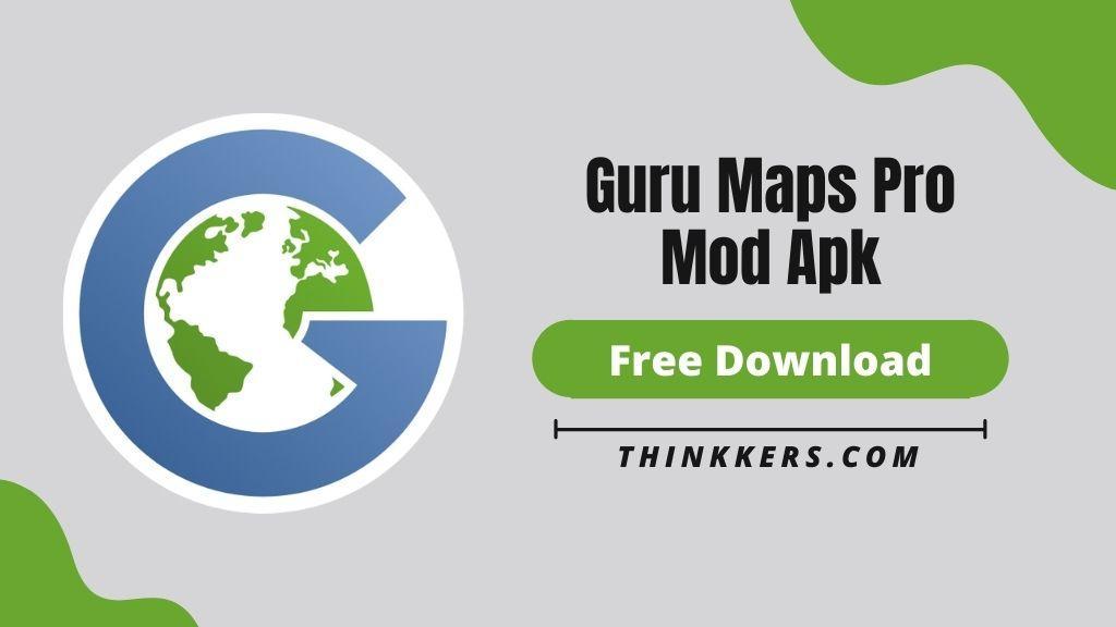 Guru Maps Pro Mod Apk - Copy