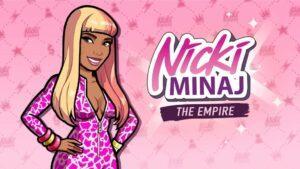 Nicki Minaj The Empire Mod Apk