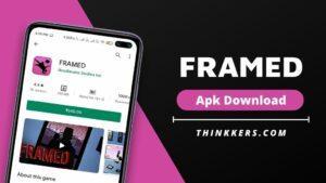 Framed Apk Download