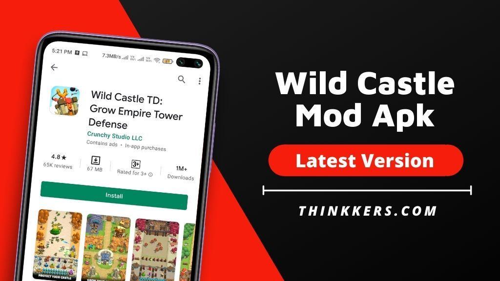 Wild Castle TD Mod Apk - Copy