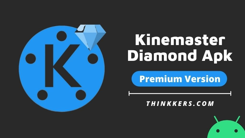 Kinemaster Diamond Apk v4.14 (Latest Version)