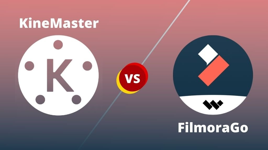 Kinemaster Vs FilmoraGo (Which Is The Best Video Editor)