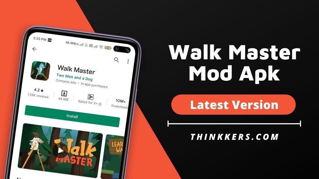 Walk Master Mod Apk - Copy