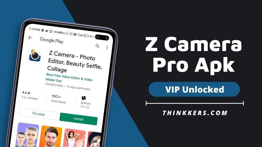 Z Camera Pro Apk
